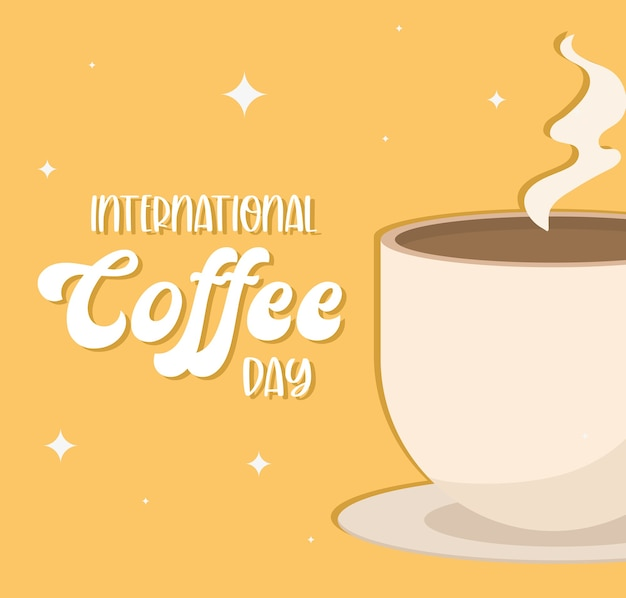 International coffee day with hot cup design of drink caffeine breakfast and beverage theme.