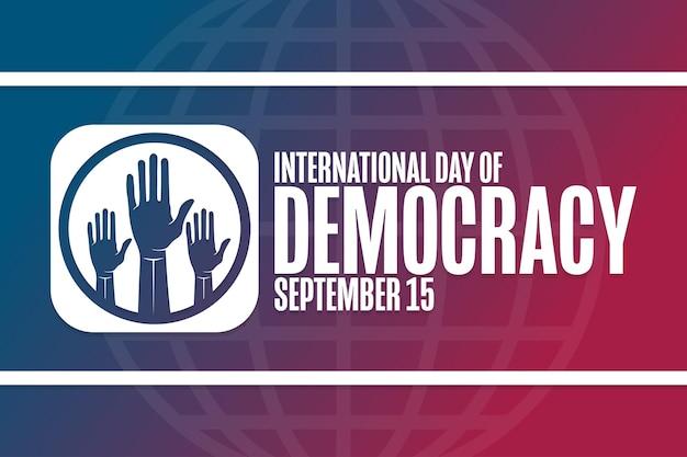 国際民主主義デー。 9月15日。休日のコンセプト。背景、バナー、カード、テキストの碑文とポスターのテンプレート。ベクトルeps10イラスト。