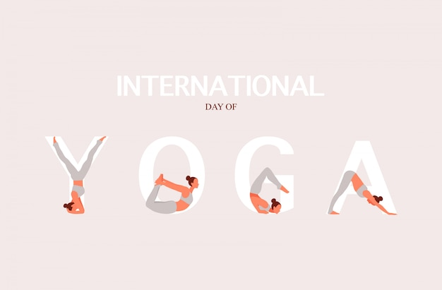 International day of yoga background. yoga pose in the letter