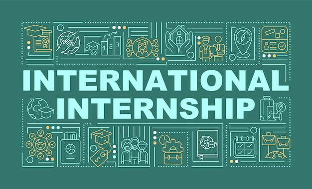 International internship word concepts banner. interning overseas. infographics with linear icons on green background. isolated creative typography. vector outline color illustration with text