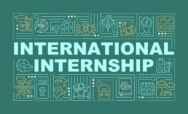 국제 인턴십 단어 개념 배너입니다. 해외 인턴. 녹색 배경에 선형 아이콘으로 인포 그래픽입니다. 고립 된 창조적 인 인쇄술. 텍스트와 벡터 개요 컬러 일러스트