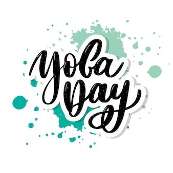 International yoga day, handwritten lettering