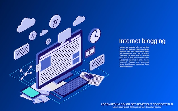 インターネットブログ、ブログ管理、ウェブパブリケーションフラットアイソメトリックベクトルの概念図