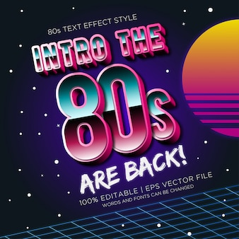 Intro the 80s are back text effects