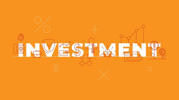 Investment word concepts banner banking business financial services finance industry isolated