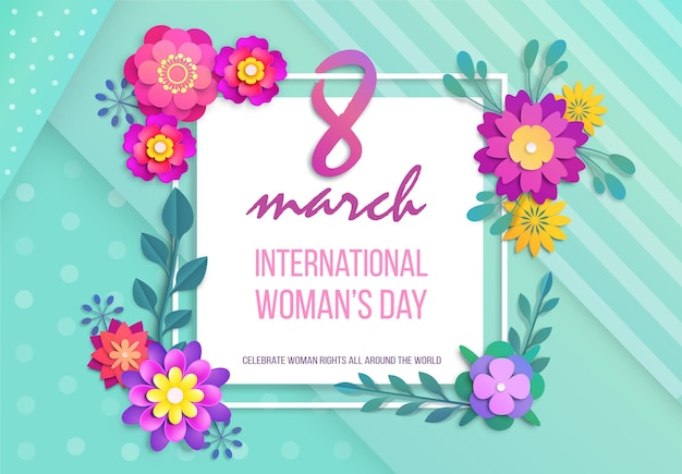 Invitation 8 march international woman day poster brochure. promotional flower frame border with congratulation and celebrate feminine right around world greeting text vector illustration