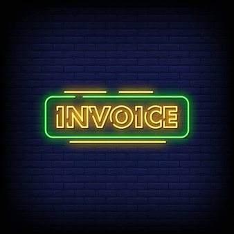 Invoice neon signs style text