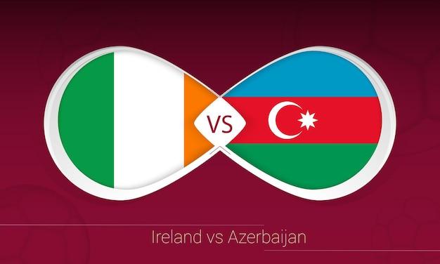 アイルランド対アゼルバイジャンのサッカー大会、グループa.対サッカーの背景のアイコン。ベクトルイラスト。