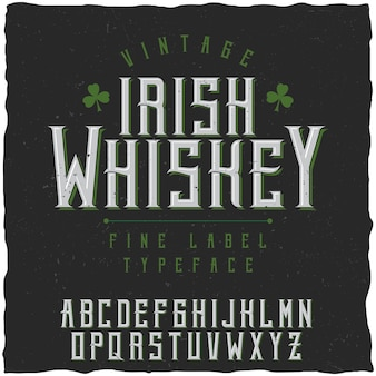 Irish whiskey font and sample