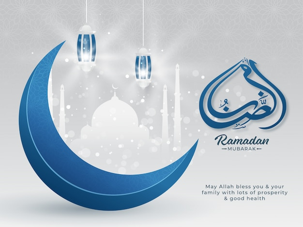 Islamic holy month of ramadan mubarak with arabic calligraphic text, blue crescent moon, hanging lanterns on white paper mosque on silver background.