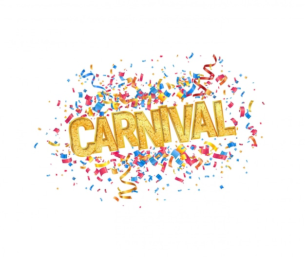 Isolated vector carnival golden word and colorful confetti on white background design element