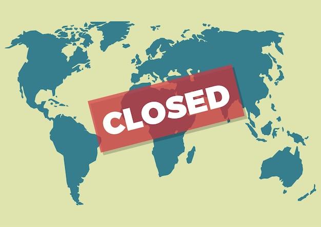 코로나바이러스 전염병으로 인한 세계의 고립. covid-19에 대한 지구의 지도에 닫힌 단어가 있는 플라크. 벡터 일러스트 레이 션