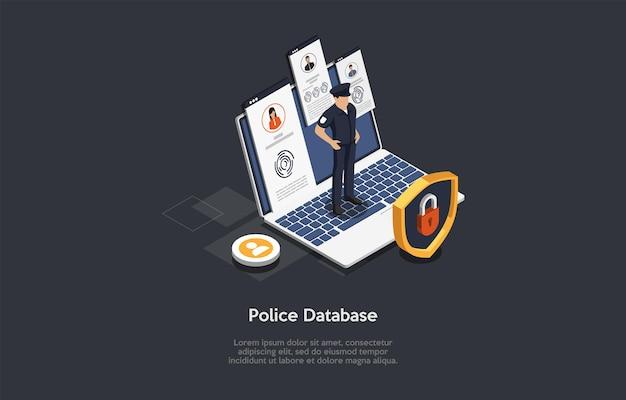 아이소메트릭 3d 그림입니다. 전자 경찰 데이터베이스 개념에 만화 스타일 벡터 구성입니다. 사람에 대한 정보, 현대 기술. 제복을 입은 경찰관, 잠금 장치가 있는 노트북, 인포그래픽.