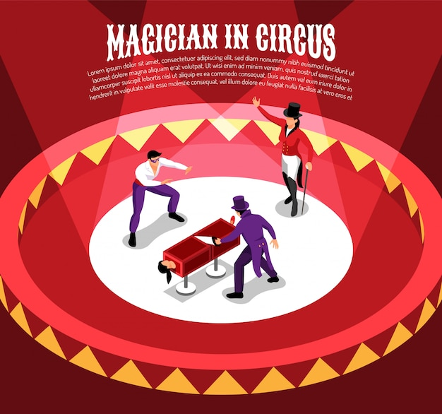 Isometric circus composition with entertainer characters performing conjuring tricks on circle arena with editable text