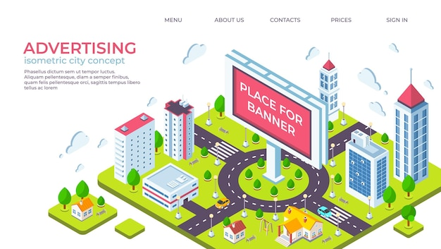Isometric city billboard. landing page with 3d city landscape and advertising banner. vector illustration outdoor ads concept or website page for obtaining building permission