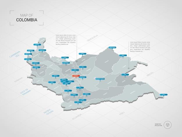 等尺性コロンビアの地図。都市、国境、首都、行政区画、ポインターマークのある定型化された地図のイラスト。グリッドとグラデーションの背景。