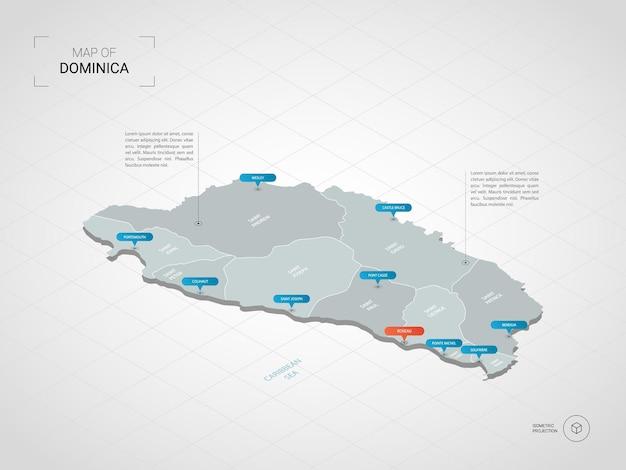 等尺性ドミニカの地図。都市、国境、首都、行政区画、ポインターマークのある定型化された地図のイラスト。グリッドとグラデーションの背景。