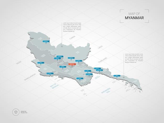 等尺性ミャンマービルマ地図。都市、国境、首都、行政区画、ポインターマークのある定型化された地図のイラスト。グリッドとグラデーションの背景。