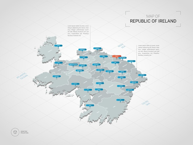 아일랜드의 아이소 메트릭 공화국지도입니다. 도시, 경계, 수도, 행정 구역 및 포인터 표시가있는 양식화 된지도 그림; 그리드와 그라데이션 배경입니다.