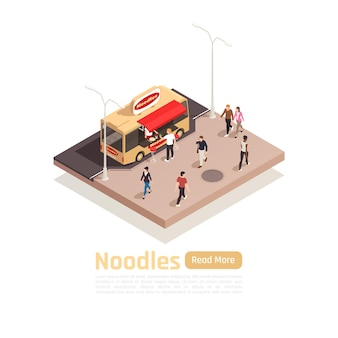 Isometric street carts trucks composition with noodles food truck and read more button banner