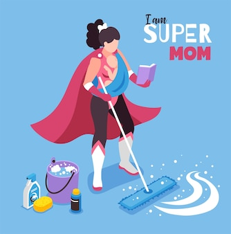 Isometric super mom illustration with character of woman in superhero costume with cleaning equipment and text