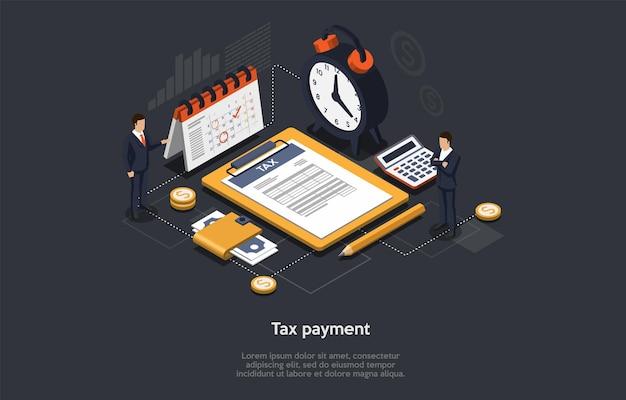 等尺性のタイムリーな納税の概念。ビジネスマンは記入し、納税申告書を提出し、税金を払っています。ビジネスマンは締め切りを守り、時間通りに支払いを行っています。漫画の3dベクトルイラスト。