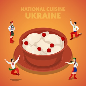 Isometric ukraine national cuisine with vareniki and ukrainian people in traditional clothes. vector 3d flat illustration