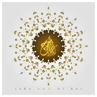 Isra and mi'raj greeting line floral pattern vector design with arabic calligraphy