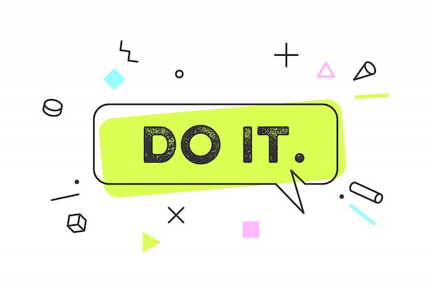 Do it. banner, speech bubble