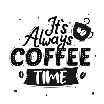 It is always coffee time