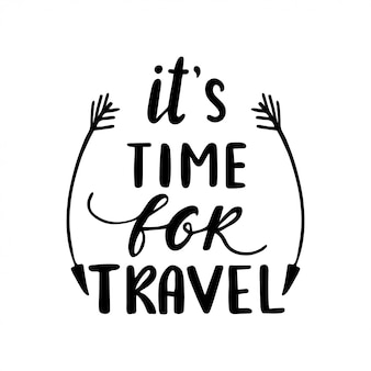 It is time for travel