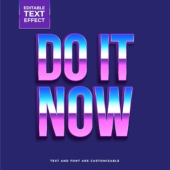 Do it now text effect