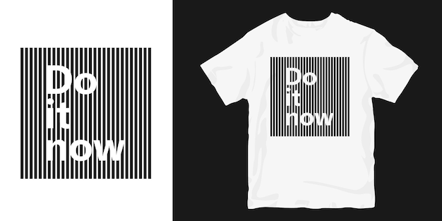 Do it now trendy t-shirt merchandising