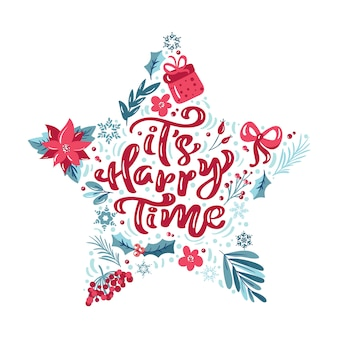 It s happy time vector scandinavian calligraphic vintage text in form of star