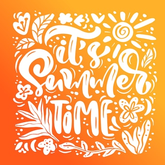 It s summer time calligraphy