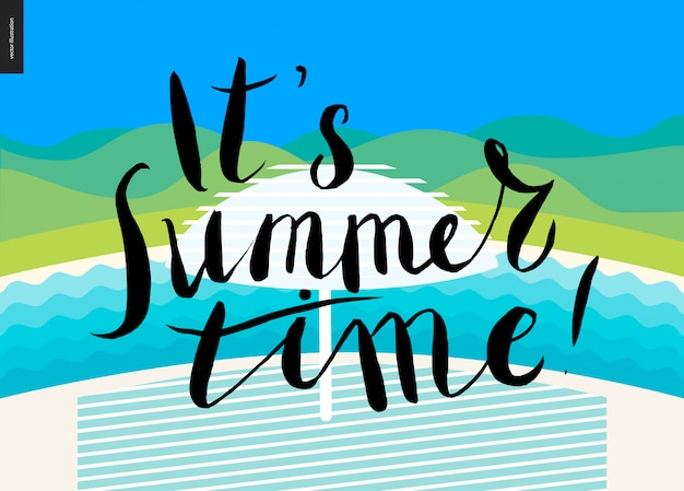 It s summer time, lettering on beach background