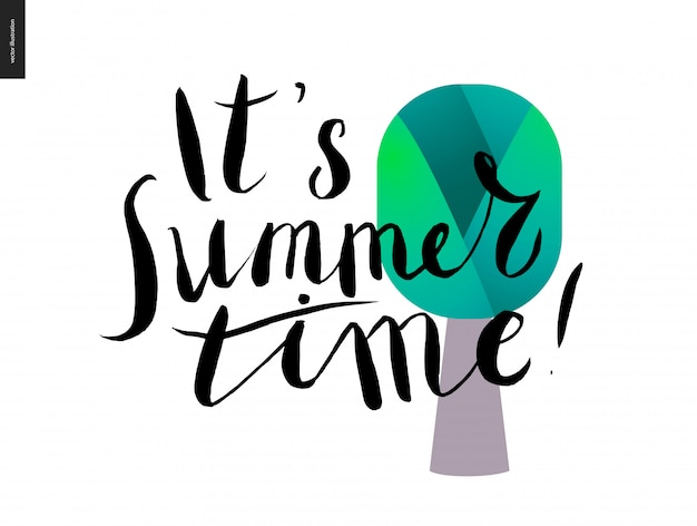 It s summer time lettering and a tree