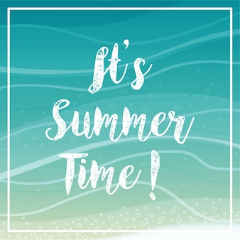 It's summer time lettering