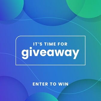 It's time for giveaway modern  for social media poster template  with glowing bubble