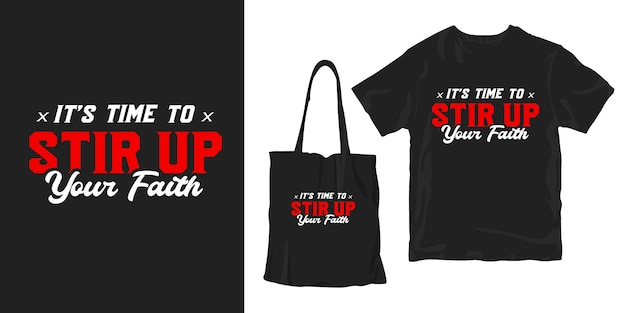 It's time to stir up your faith. motivational words about spiritual and religion poster merchandising