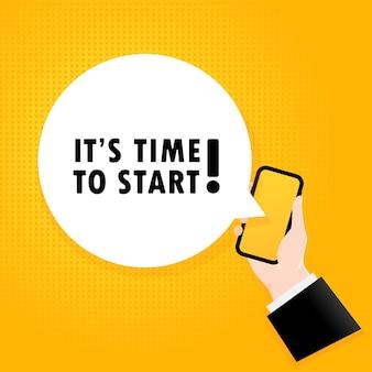始める時が来ました。バブルテキスト付きのスマートフォン。テキスト付きのポスター始める時間です。コミックレトロスタイル。電話アプリの吹き出し。