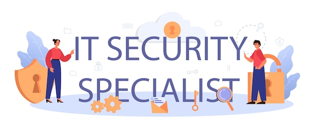 It security specialist typographic header. idea of digital data protection and safety.