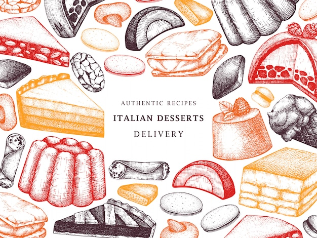 Italian desserts, pastries, cookies frame. hand drawn baking sketch illustration.  bakery  in color. vintage italian sweet food background for fast food delivery, cafe, restaurant menu.