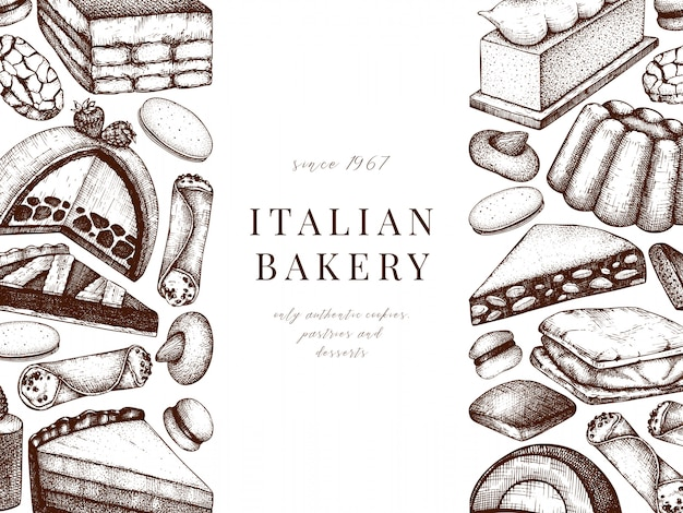 Italian desserts, pastries, cookies menu . hand drawn baking sketch illustration.  bakery banner. vintage italian sweet food background for fast food delivery, cafe, restaurant menu.