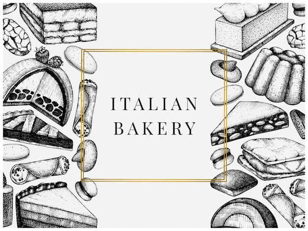 Italian desserts, pastries, cookies menu. with hand drawn baking sketch illustration.  bakery . vintage italian sweets background for fast food delivery, cafe, restaurant menu.