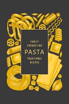 이탈리아 파스타 템플릿. 손으로 그린 음식 그림. 빈티지 파스타 종류 배경입니다.