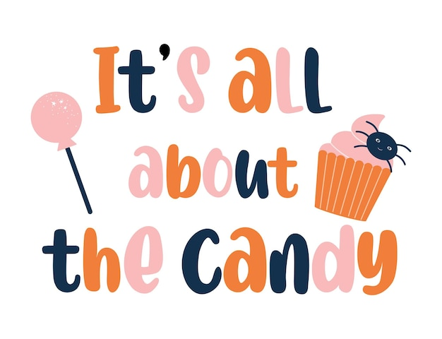 Its all about candy halloween baby quote svg design