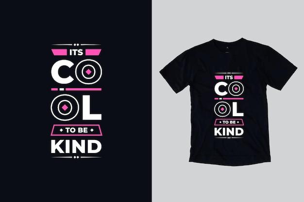 親切でモダンな幾何学的な動機付けの引用符tシャツのデザインであることはクールです