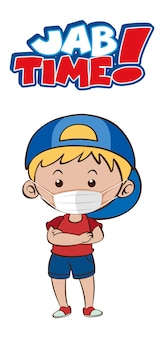 Jab time font design with a boy wearing medical mask on white background