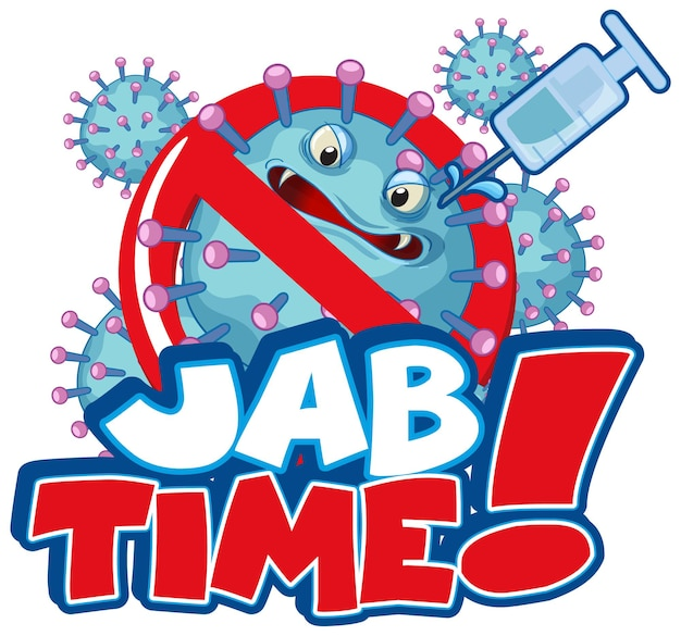 Дизайн шрифта jab time со значком символа коронавируса на белом